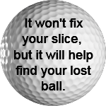 """An image of a golf ball to promote the ZoomBroom Golf Breeze with the Statement on it that Says: """"It Won't Fix Your Slice, But it Will Help Find Your Lost Ball - ZoomBroom"""